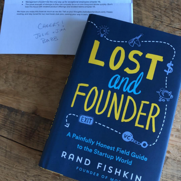 lost and founder a painfully honest field guide to the startup world