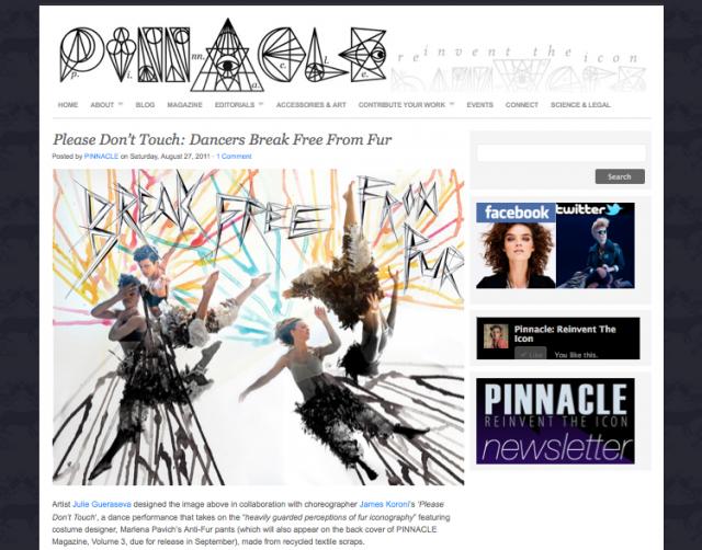 - Creator, James Koroni's Anti-Fur piece, 'Please Don't Touch', featured on PINNACLE Magazine website!