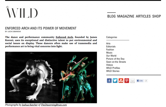 - Enforced Arch, founded by James Koroni, uses its exceptional and distinctive talent to put environmental and social issues on display. These dancers often make use of transmedia and performance art to bring vital concerns into light.