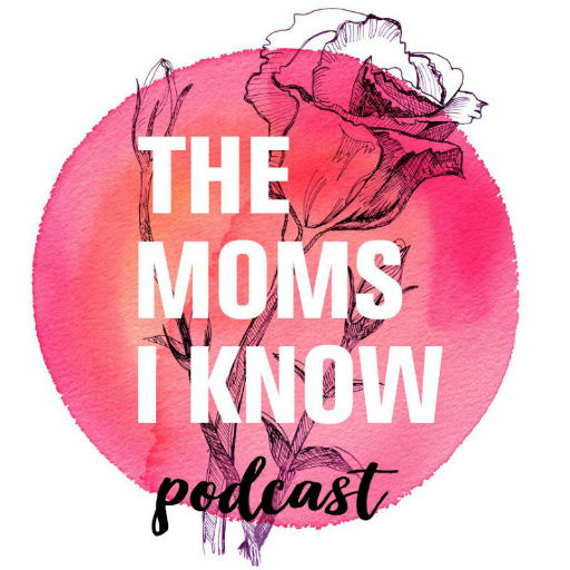 The-Moms-I-Know-Podcast-Logo-512.jpg