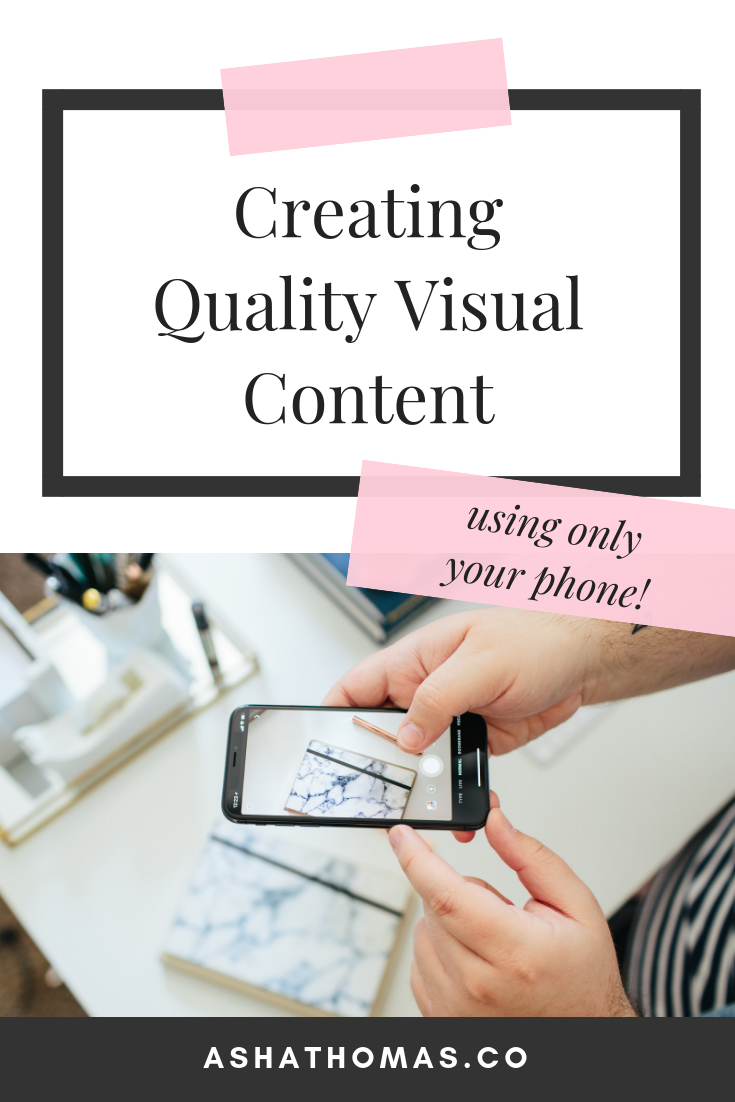 Create Visual Content Using Your Phone.png
