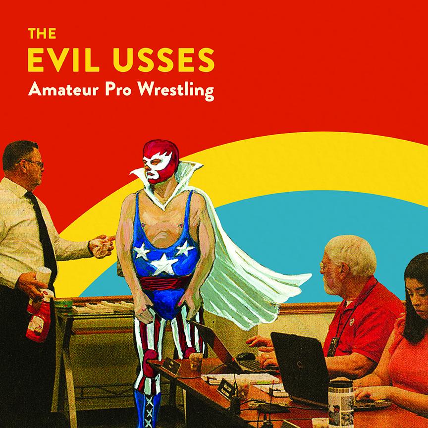 01_Evil-Usses_Amateur-Pro-Wrestling_Front-Cover.jpg