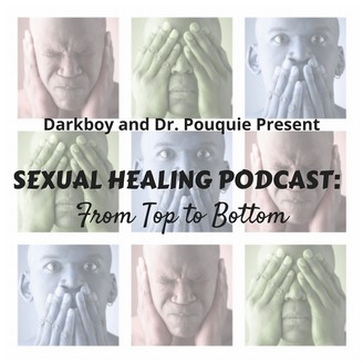 SEXUAL HEALING: FROM TOP TO BOTTOM