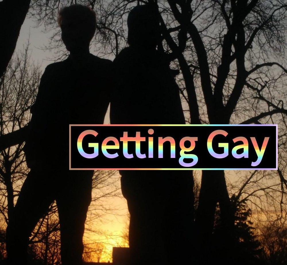 GETTING GAY