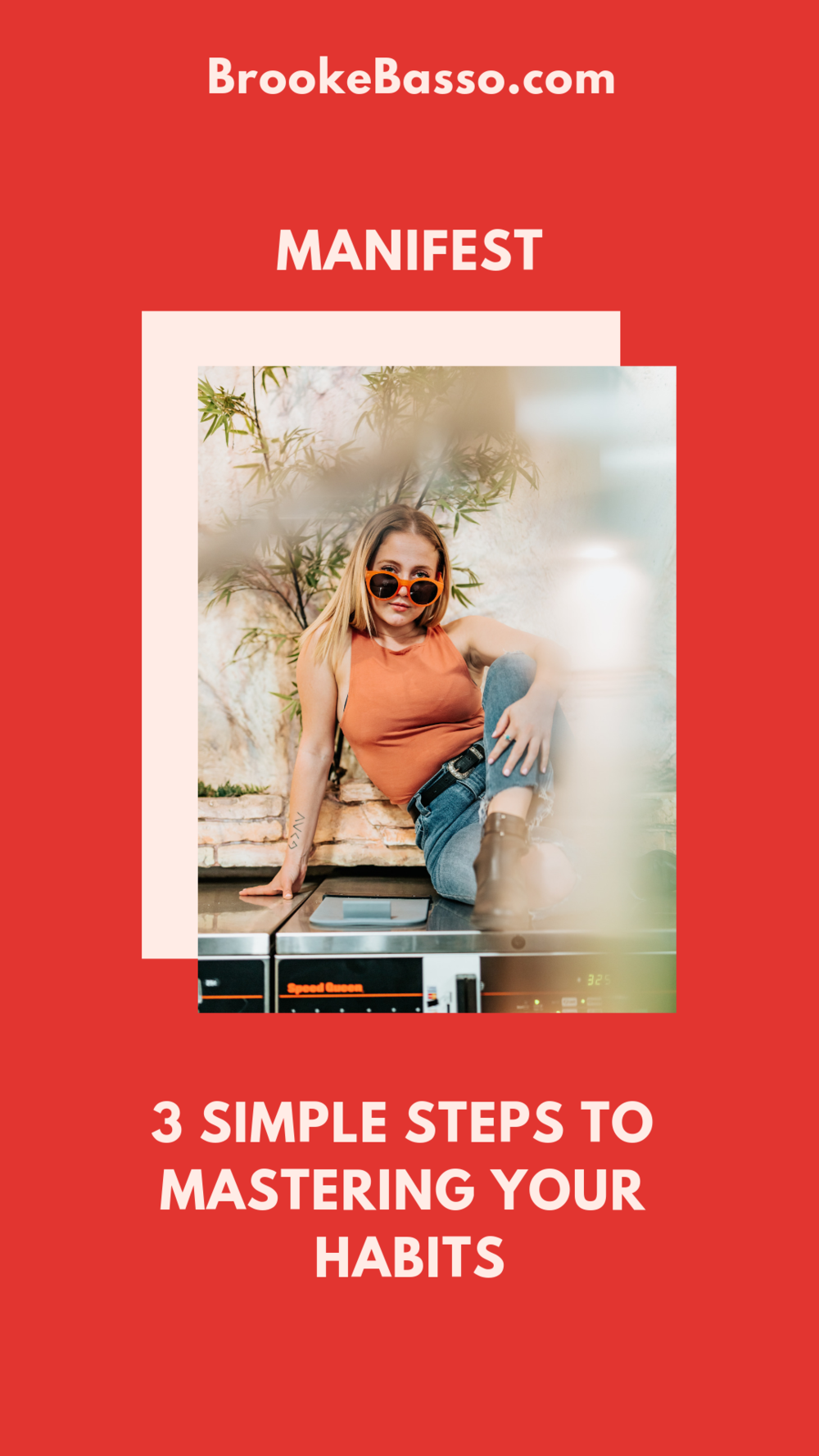 3 SIMPLE STEPS TO MASTERING YOUR HABITS.png