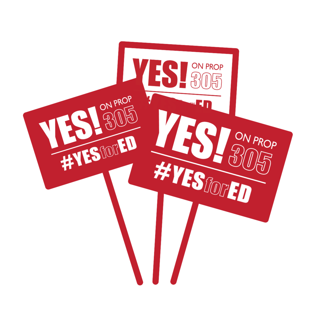 Request a Yard Sign for Yes on Prop 305 AZ
