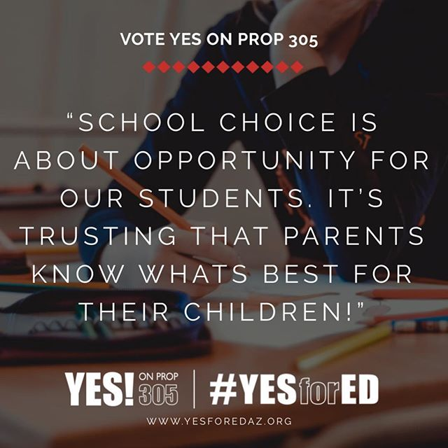 The heart of school choice is respecting families and trusting that parents know what's best for their children. Let's continue to provide educational options for Arizona kids by voting #yesprop305 this November!