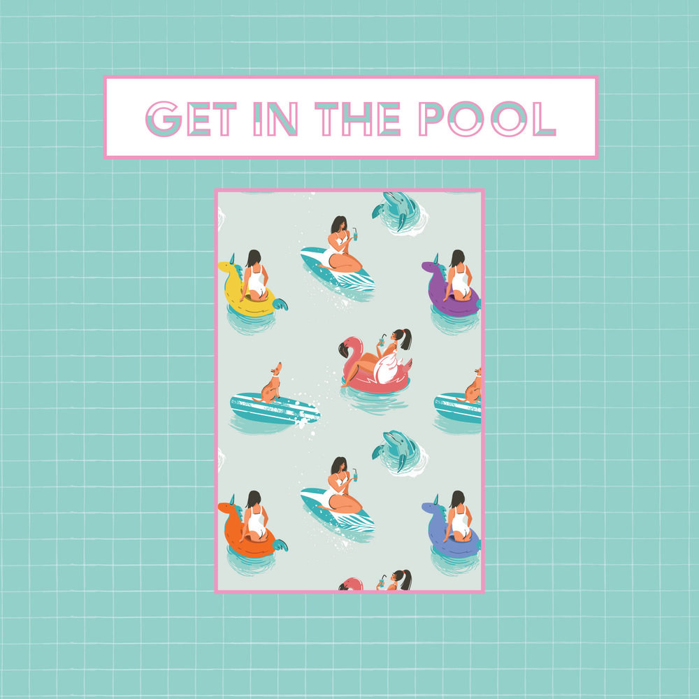 GET IN THE POOL - GET IN THE POOL