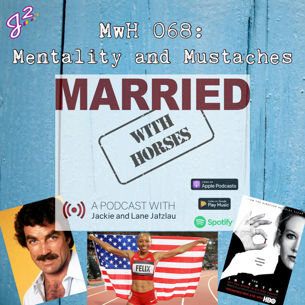 MwH 068_ Mentality and Mustaches Episode Announcement.jpg