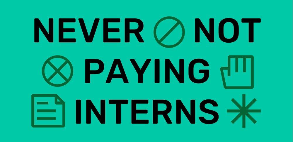 never+not+paying+interns.jpg