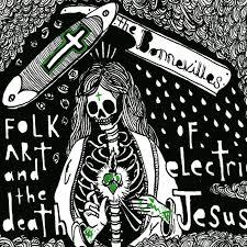The Bonnevilles - Folk Art and the Death of Electric Jesus