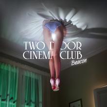 wo Door Cinema Club - Beacon