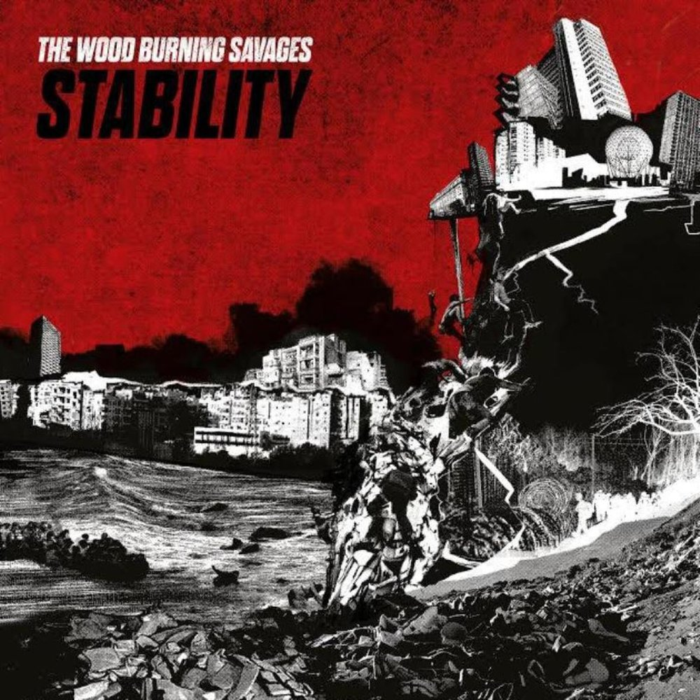 The Wood Burning Savages - Stability