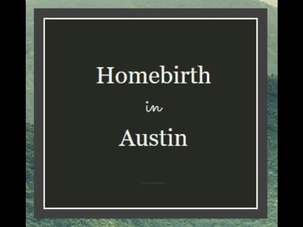 Homebirth in Austin