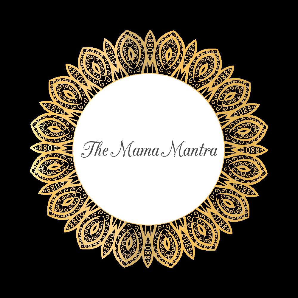 The Mama Mantra