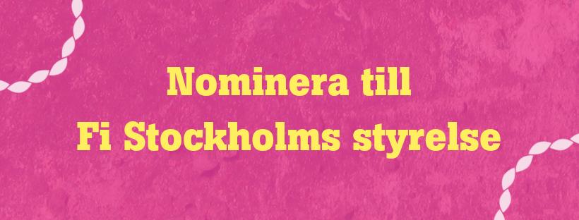 Nominera dig själv eller någon annan till Fi Stockholms styrelse.png