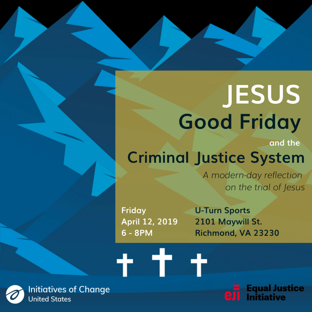 Jesus, Good Friday, and the Criminal System flier.png