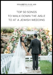 50 Music Ideas for Walking Down the Aisle at Your Jewish Wedding
