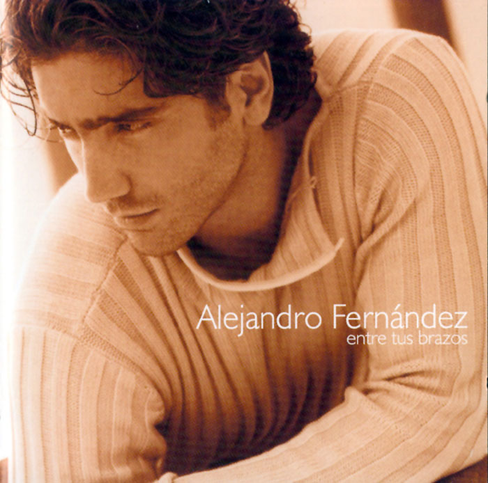 Alejandro Fernandez - Entre Tus Brazos