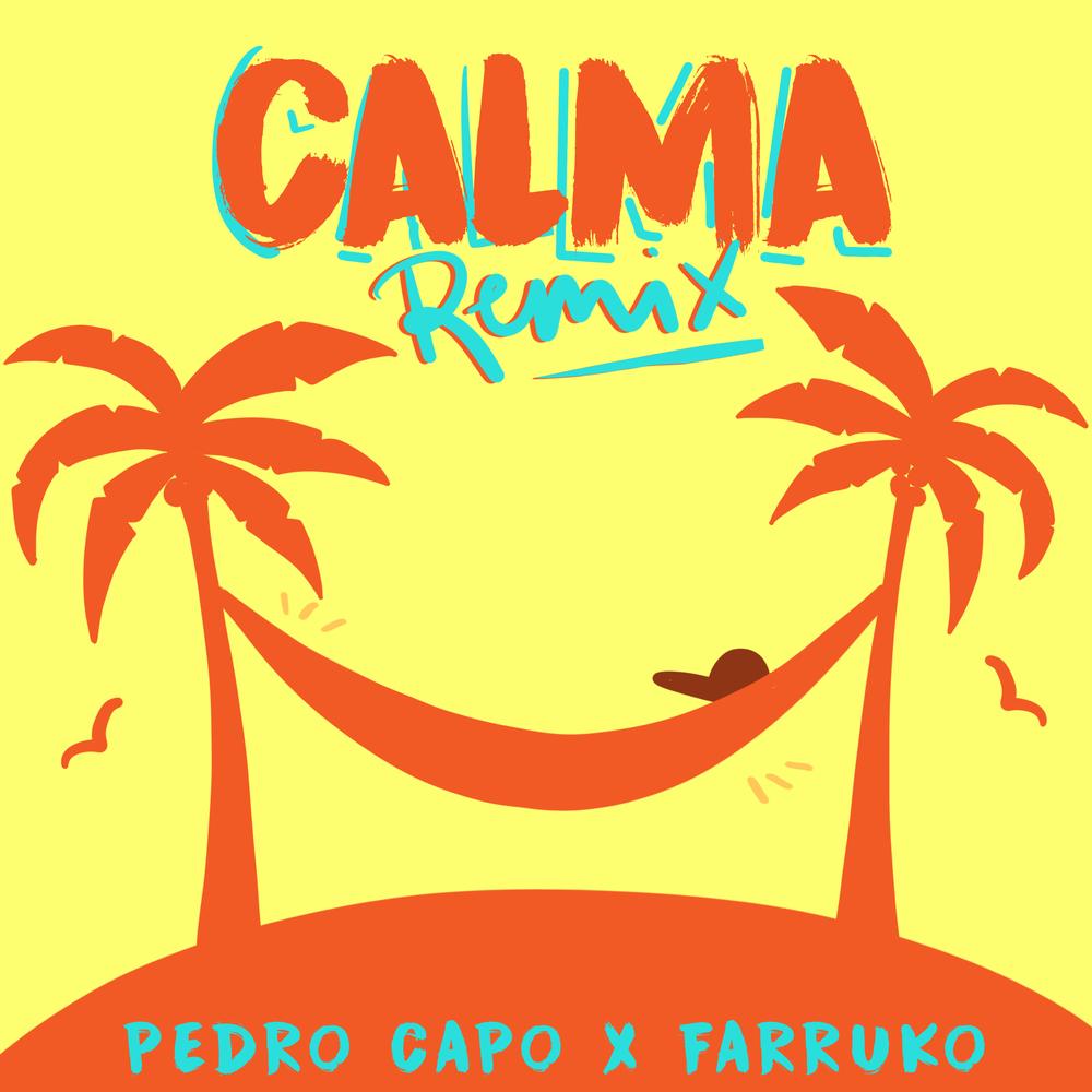 Pedro Capó ft. Farruko - Calma (Remix)