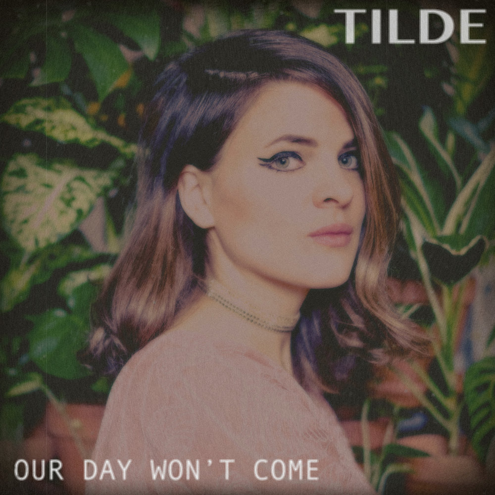 Our Day Won't Come (2018)