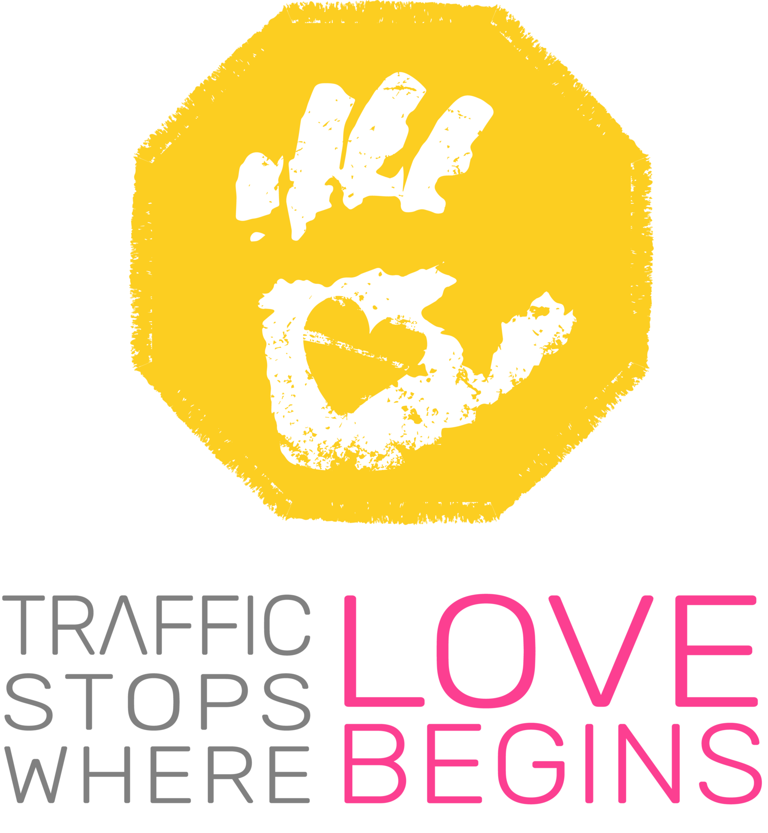 TRAFFIC STOPS WHERE LOVE BEGINS