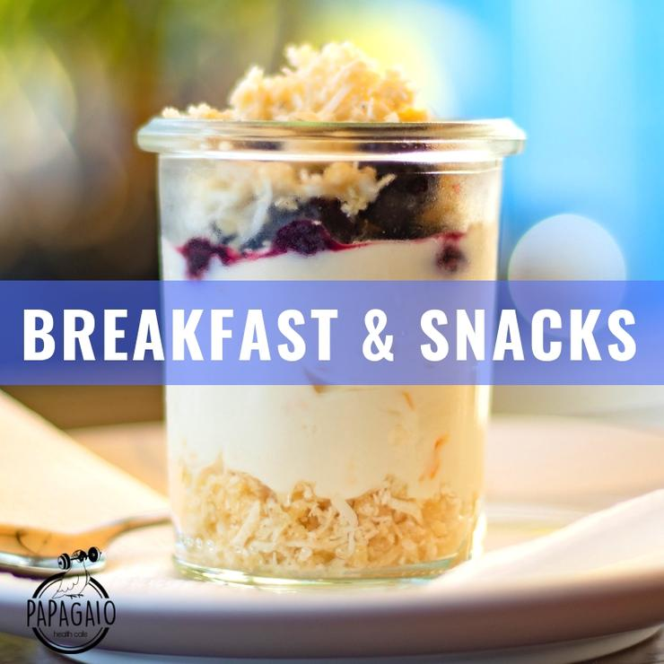 Breakfast & Snacks - $6.90+