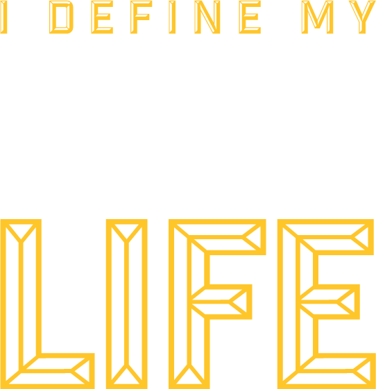You Define Your Best Life