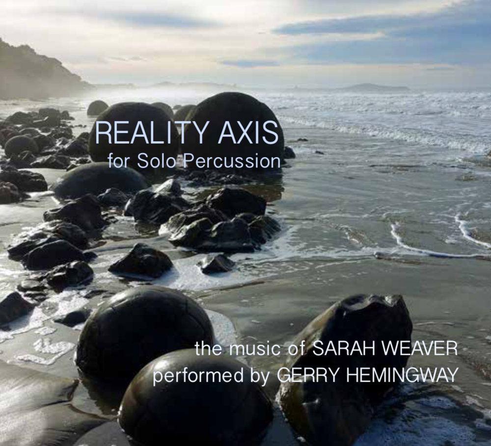 """REALITY AXISFOR SOLO PERCUSSIONCOMPACT DISC +HIGH RESOLUTION DIGITAL DOWNLOAD - The music of Sarah Weaver performed by Gerry Hemingway. Tracks: 1. """"Node 111, Volumes 1-3"""" (2011-2016) 18:59. 2. """"Reality Axis"""" (2016) 11:40. 3. """"Nexus Expanse"""" (2018) 14:23. Read Review: Massimo Ricci"""