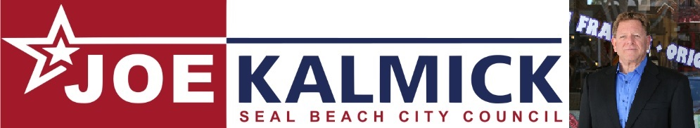 Joe Kalmick -Seal Beach City Council - District 1