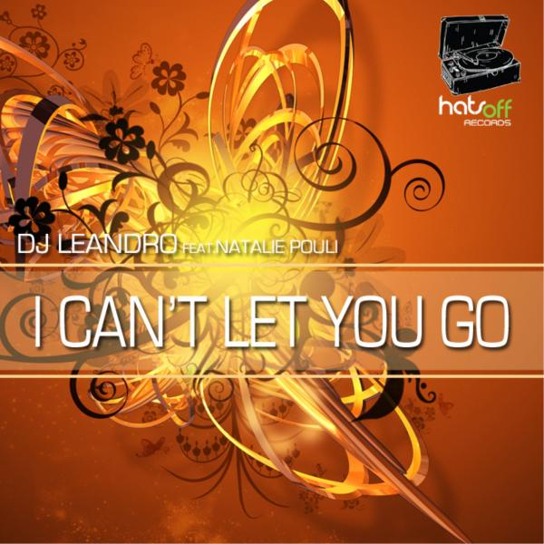 I Can't Let You Go (Hats Off Records)