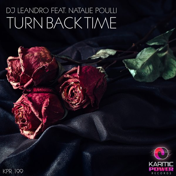 Turn Back Time [Original Mix] (Karmic Power Records)