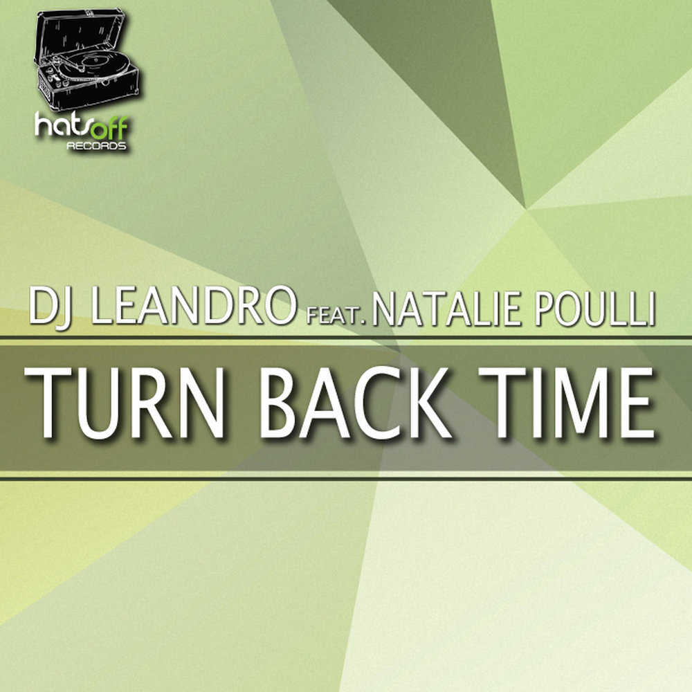 Turn Back Time (Hats Off Records)