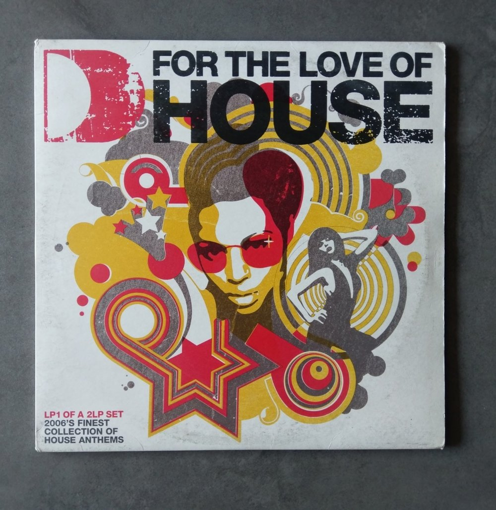 Artist : Various    Album : For the love of house (Part2)    Label: ITH Records [FTL04LP2]    Release date: 2006    Go to track:   Hardsoul - Deep Inside (Groove Assassin Re-Edit)    Remarks : Another great compilation from Defected, ironically not released on their own label.