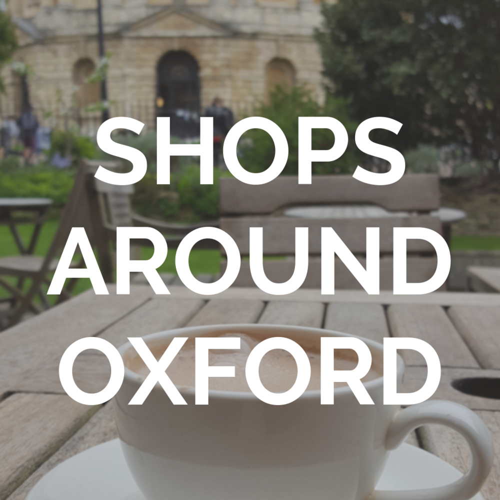 Where are the best places to shop around Oxford? See our guide for information on where to buy a range of essential items.