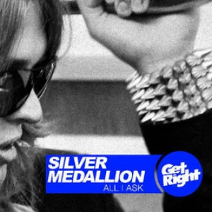 Silver Medallion - All I Can Ask