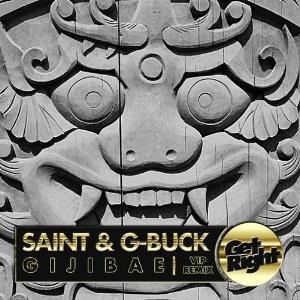 Saint & G-Buck - Gijibae