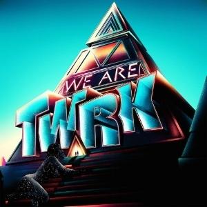 TWRK - We Are TWRK (EP)