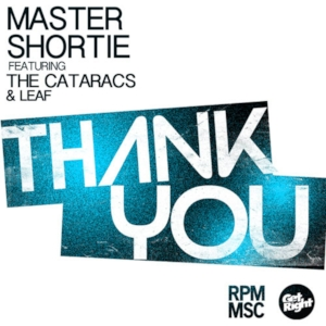 Master Shortie - Thank You