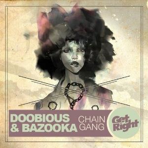 Doobious & Bazooka - Chain Gang