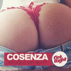 Cosenza - Wiggle Ur Butt