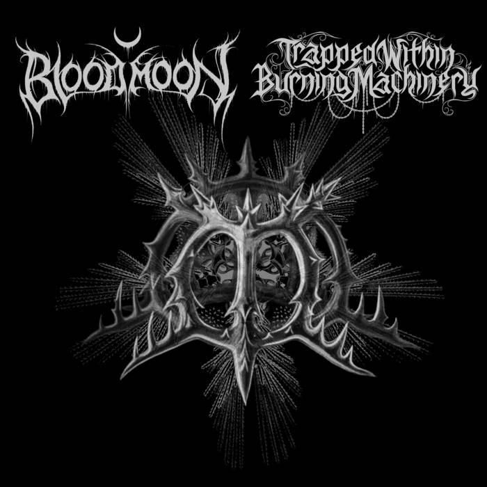 Split w/ Bloodmoon - 2017
