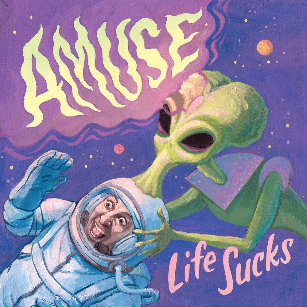 Amuse_LifeSucks.jpg