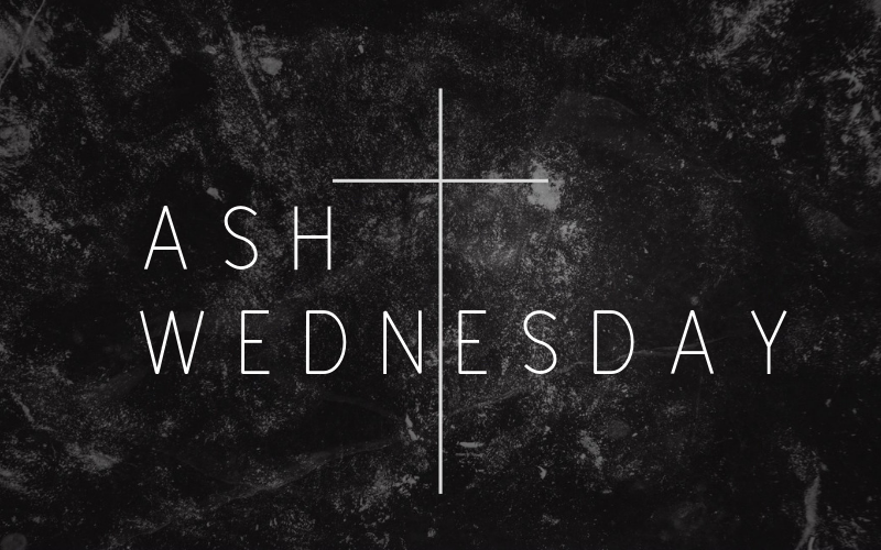 We will have our Ash Wednesday Service on March 6th at 6:30 pm.