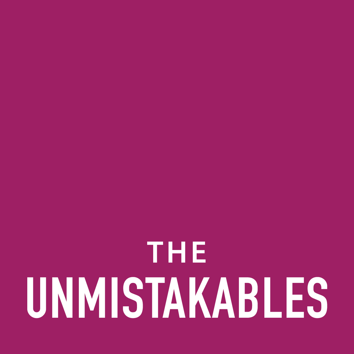 The Unmistakables | Made Up of Minorities