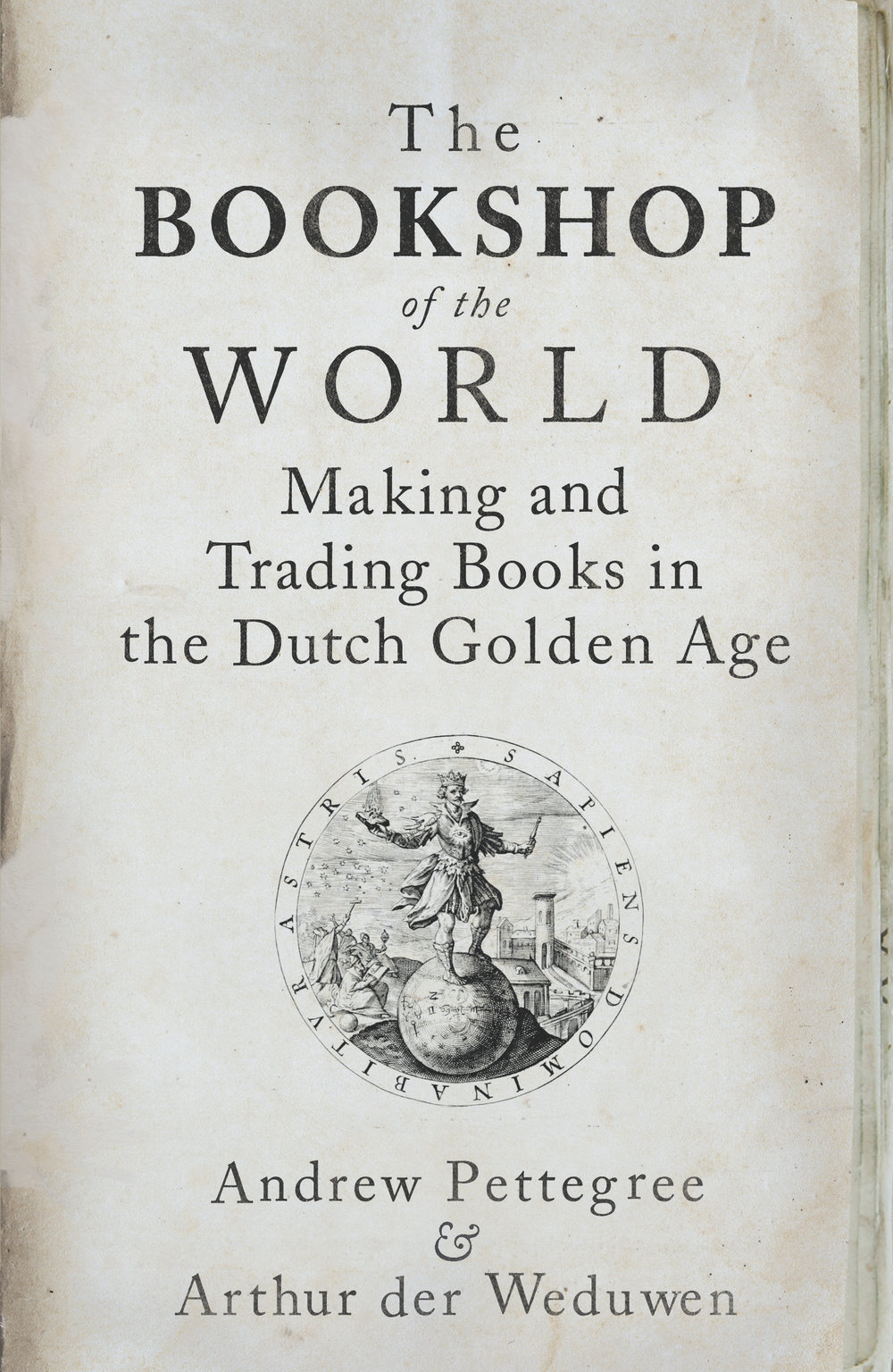 The bookshop of the world - Published in February 2019. Order here.The Bookshop of the World. Making and Trading Books in the Dutch Golden Age (London/New Haven: Yale University Press, 2019), co-written with Andrew Pettegree.In the seventeenth century, the Dutch took fame by storm: a new country, a new way of governing, a new culture. The untold part of this story is the Dutch conquest of the European book world. This was the age of Rembrandt and Vermeer, and Dutch art has always held centre stage; but the Dutch published many more books than pictures, and bought and owned more books per capita than any other part of Europe. Key innovations in marketing, book auctions and newspaper advertising, brought stability to a market where elsewhere in Europe publishers faced bankruptcy: the Dutch made money from books, and created a population uniquely well-informed and politically engaged. This pious, prosperous, quarrelsome and generous people were to a large extent shaped by their books. The story of how this book world came to be is the unacknowledged marvel of the Dutch Golden Age.