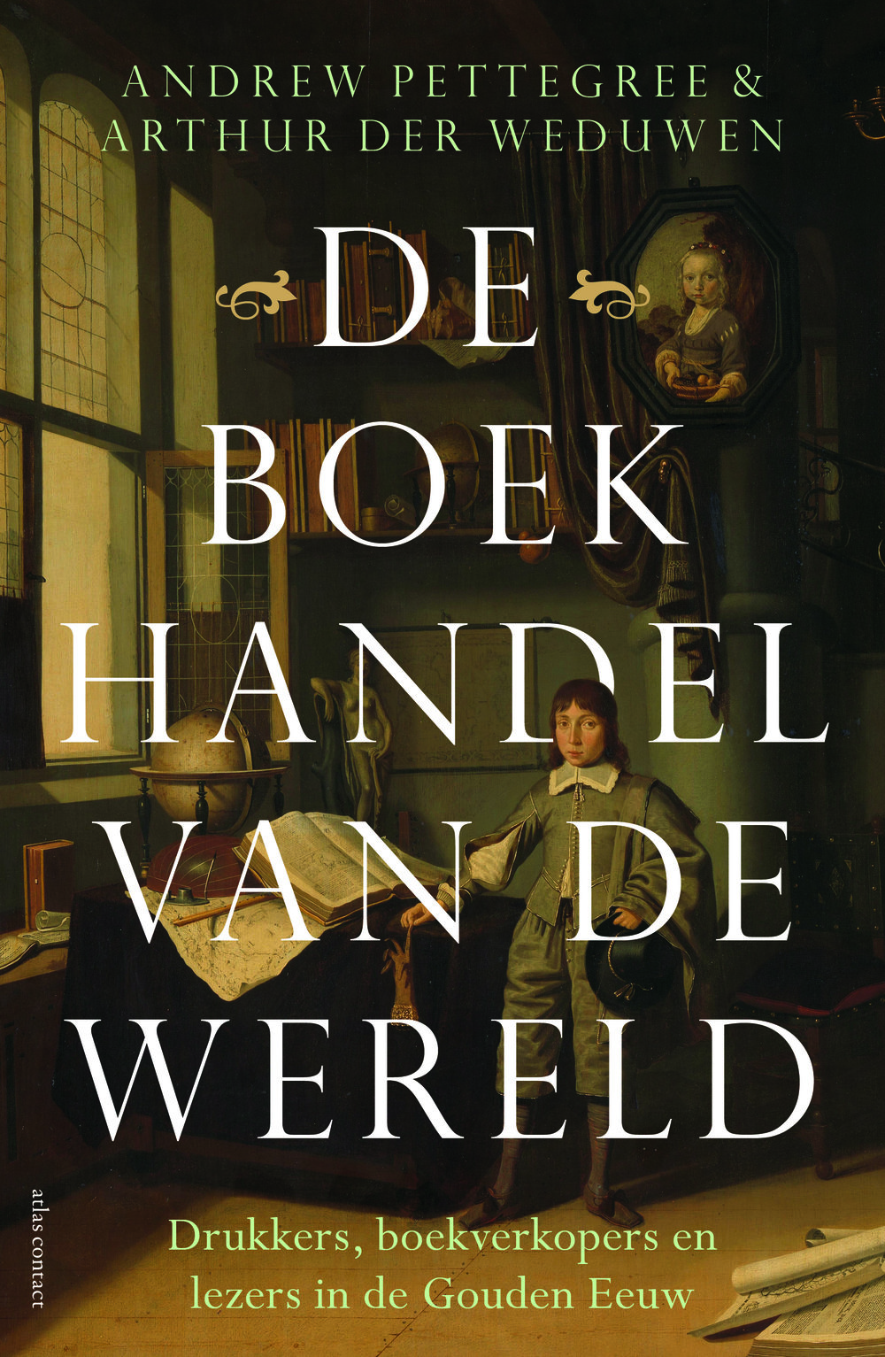 de boekhandel van de wereld - The Bookshop of the World is also to be published in Dutch by Atlas Contact (likewise responsible for the Dutch edition of Andrew Pettegree's Brand Luther).The translation was undertaken by the journalist and translator Frits van der Waa, who performed a phenomenal job.The launch tour for the Dutch edition of The Bookshop will take place in various locations in the Netherlands at the end of March 2019. We will present the book and their research on the following days:Monday 18: Publisher's launch at Spui 25, Amsterdam, 20:00-21:00Tuesday 19 March: Golden Age Seminar, University of Amsterdam, 15:30-17:00Friday 22: University library of Groningen, 13:00-16:30Saturday 23: Tresoar, Leeuwarden, 14:00-16:00Monday 25: de Bibliotheek, Deventer, 19:30-21:00Tuesday 26: University of Utrecht, 17:30-18:30Wednesday 27: University of Leiden, 17:00-19:00Thursday 28: Koninklijke Bibliotheek, The Hague, 13:00-17:00