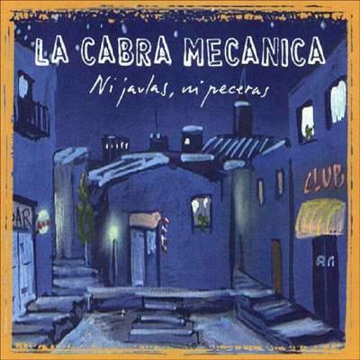 NI JAULAS NI PECERAS - Band :La Cabra MecánicaTitle: Ni jaulas ni pecerasLabel :Warner musicFormat: CD