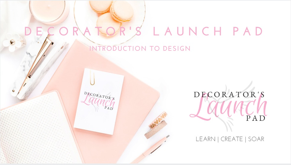 Decorator's Launch Pad