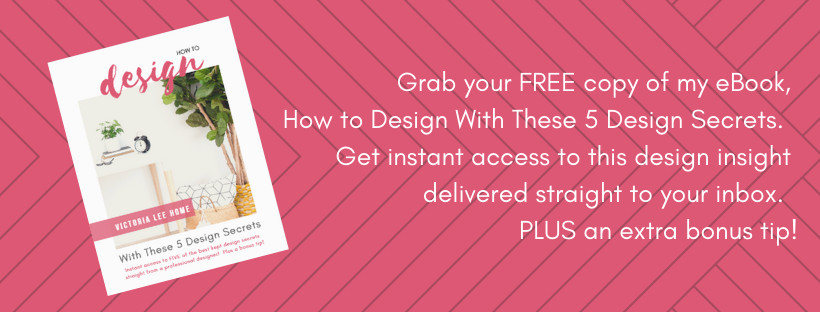 Grab your FREE copy of my eBook, How to Design With These 5 Design Secrets. Get instant access to this design insight delivered straight to your inbox. PLUS an extra bonus tip!.png